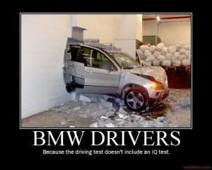 bmw-drivers-bmw-driver-test-iq-subhuman-demotivational-poster-1266403720